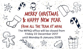 MPAQ Christmas Closure 2017