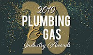 Plumbing and Gas Industry Award Winners Announced for 2019!