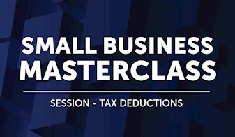 Small Business Masterclass | Session - Tax Deductions