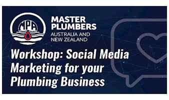 MPANZ Workshop: Social Media for your Plumbing Business